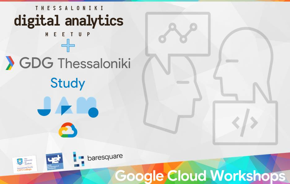 Data, ML, AI | Google Cloud Study Jam series at the International Faculty CITY College