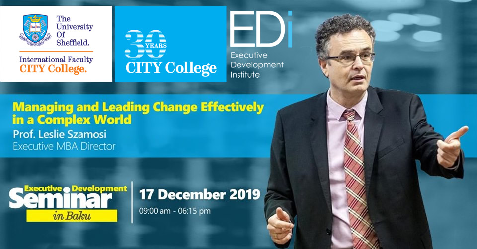 Managing and Leading Change Effectively in a Complex World - CITY College, International Faculty of the University of Sheffield