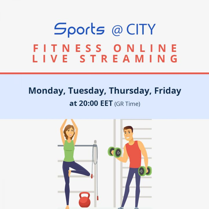 CITY College Fitness Online - Every Monday, Tuesday, Thursday, and Friday at 20:00 EET