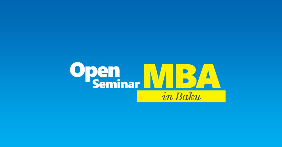 Open MBA Seminar in Baku - CITY College, International Faculty of the University of Sheffield