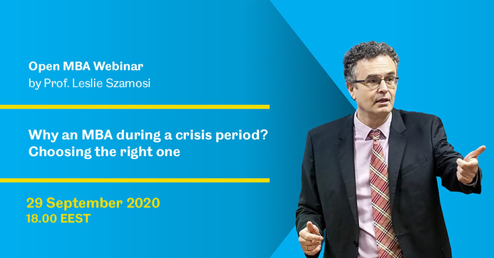 Open MBA Webinar: Why an MBA during a crisis period? Choosing the right one