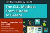 ELT Methodology Seminar: 'The CLIL Method: From Europe to Greece'
