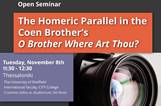 Open Seminar: The Homeric Parallel in the Coen Brothers' O Brother Where Art Thou?