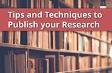 'Tips and Techniques to Publish your Research' by Prof. Kefalas