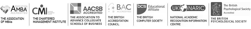 Accrediatation and Recognition by: AMBA. CMI. AACSB, BAC, BCS, UK NARIC